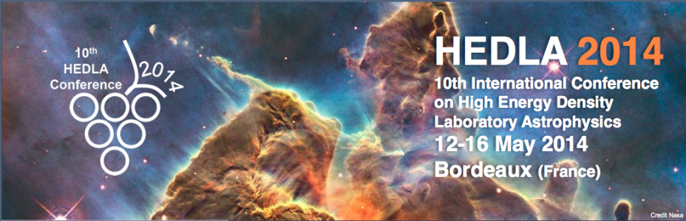 HEDLA 2014_10th International Conference on High Energy Density Laboratory Astrophysics_12-16 May, 2014